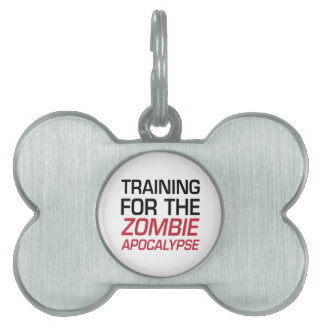 Training for the Zombie Apocalypse Pet Tag