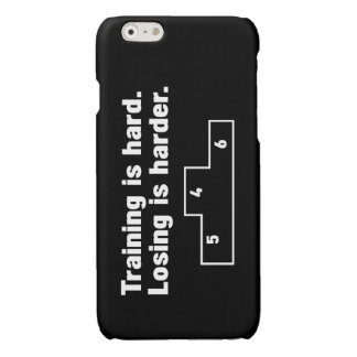 Training is hard Losing is harder Glossy iPhone 6 Case