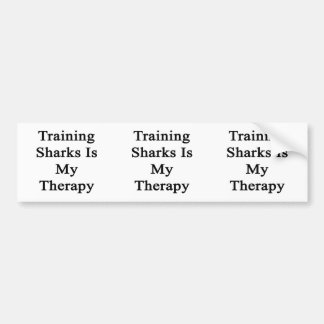Training Sharks Is My Therapy Bumper Stickers