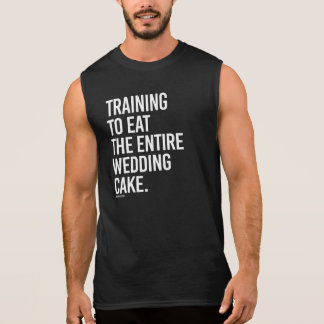 Training to eat the entire wedding cake -   - Gym  Sleeveless Shirt