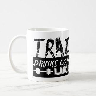 Trains Like A Peon, Drinks Coffee Like A Boss Coffee Mug