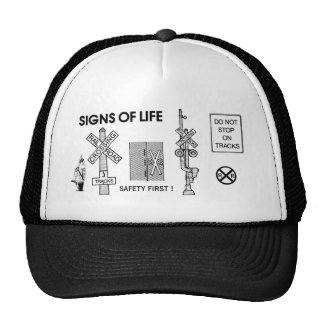 Trains- Railroad Crossing Lifesaving Signs Of Life Trucker Hat