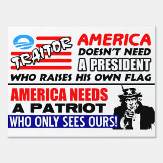 Traitor! Yard Sign
