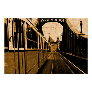 tram on the Liberty bridge -vintage feel Poster