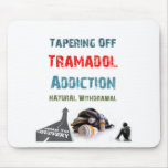 tramadol addiction mouse pads