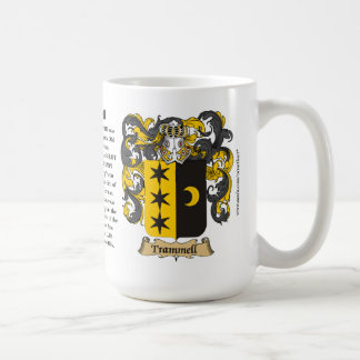 Trammell, the Origin, the Meaning and the Crest Coffee Mug