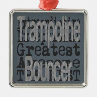 Trampoline Bouncer Extraordinaire Metal Ornament