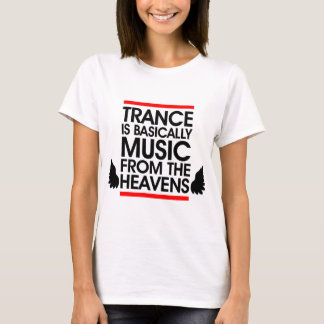 Trance Music Quote T-Shirt