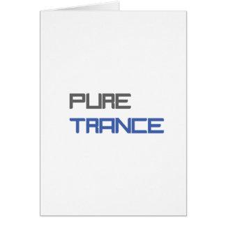 Trance puro tarjeta de felicitación
