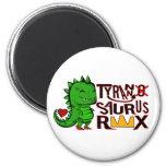 Tranny Saurus Rex Imán Redondo 5 Cm