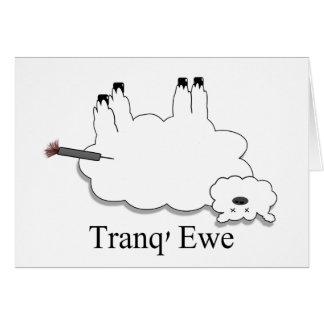 Tranq' Ewe! Funny thank you card. Greeting Card