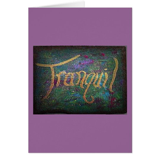 Tranquil Card