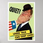 ¡Tranquilidad! La charla floja puede costar vidas Posters