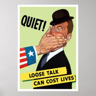 ¡Tranquilidad! La charla floja puede costar vidas Póster