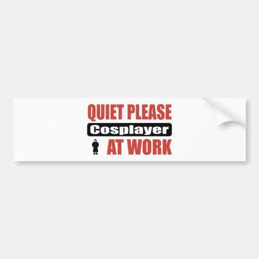 Tranquilidad por favor Cosplayer en el trabajo Pegatina De Parachoque