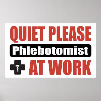 Tranquilidad por favor Phlebotomist en el trabajo Póster