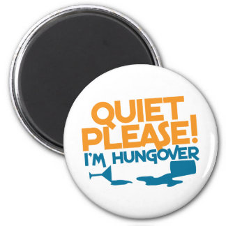 Tranquilidad… soy por favor hungover imán redondo 5 cm