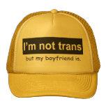 Trans Boyfriend Trucker Trucker Hat