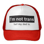 Trans Dad Trucker Trucker Hat