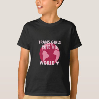Trans Girls Rule The World (v2) T-Shirt