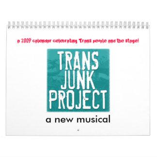 Trans Junk Project 2009 Calendar! Calendar