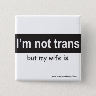 Trans Wife Square Button