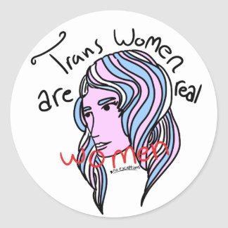 Trans Women are Real Women Classic Round Sticker