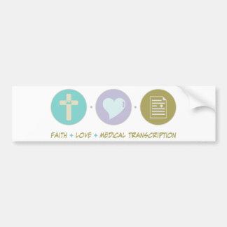 Transcripción médica del amor de la fe pegatina de parachoque