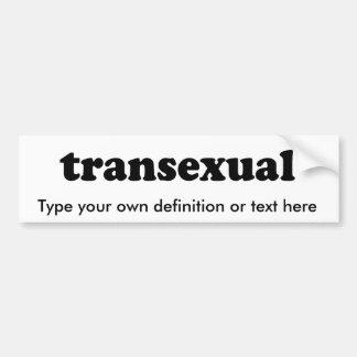 TRANSEXUAL BUMPER STICKERS