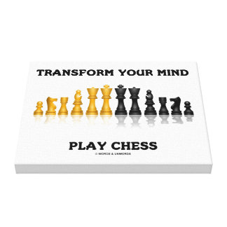 Transform Your Mind Play Chess Advice Chess Set Canvas Print