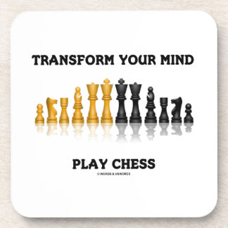 Transform Your Mind Play Chess (Reflective Chess) Beverage Coaster