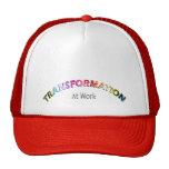 Transformación en el trabajo - productos múltiples gorra