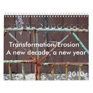 Transformation/Erosion : A ... Calendar