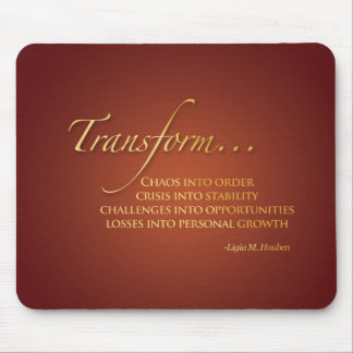 Transformational Quote Mouse Pad