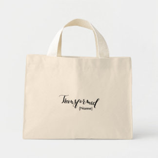 Transformed Custom Mini Tote Bag