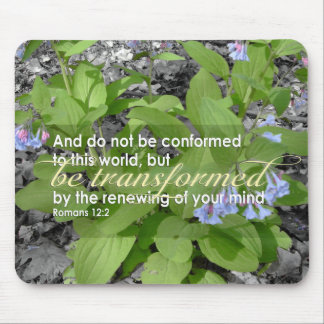 Transformed Romans 12:2 Christian Bible Floral Mouse Pad