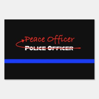 Transforming Police Officers to Peace Officers Sign