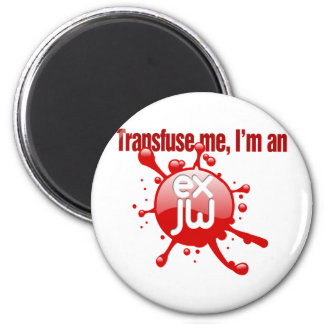 Transfuse Me 2 Inch Round Magnet