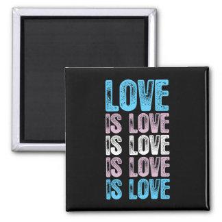 Transgender Pride Love is Love is Love Magnet