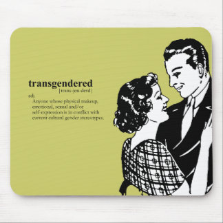 TRANSGENDERED MOUSE PAD