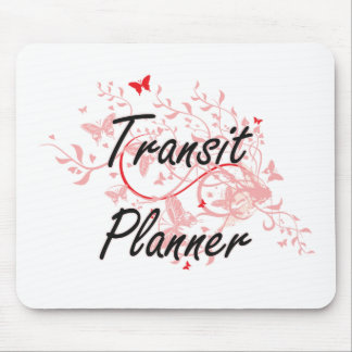 Transit Planner Artistic Job Design with Butterfli Mouse Pad