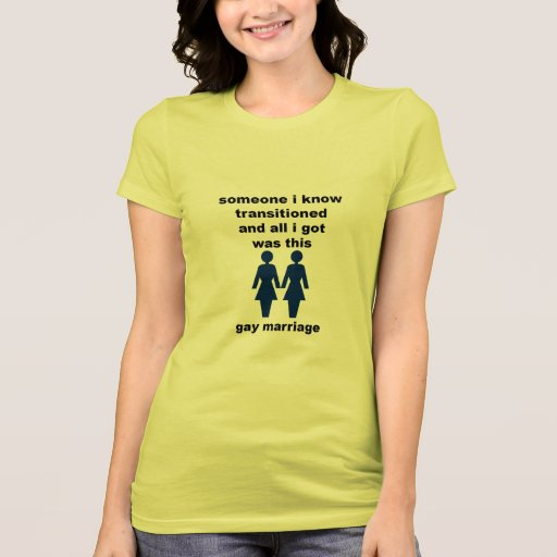 Transition to Gay Marriage T Shirt