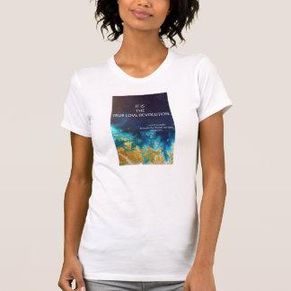 Transitioning = True Love Revolution T-Shirt
