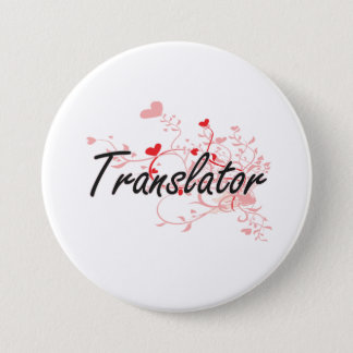 Translator Artistic Job Design with Hearts Pinback Button
