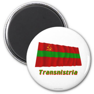Transnistria Waving Flag with Name Magnet