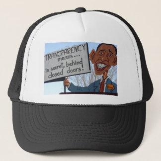 Transparency  means  secret behind closed doors Ha Trucker Hat