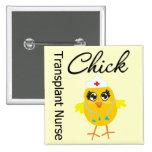 Transplant Nurse Chick v1 Pinback Buttons