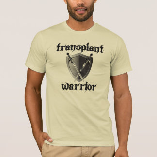 Transplant Warrior/Shield T-Shirt