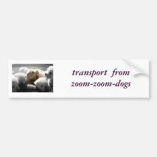 transport  from zoom-zoom-dogs bumper sticker