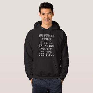 TRANSPORTATION MANAGER HOODIE